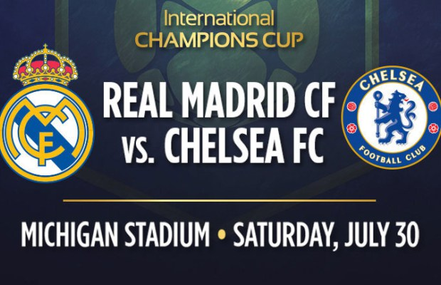 Real Madrid - Chelsea International Champions Cup