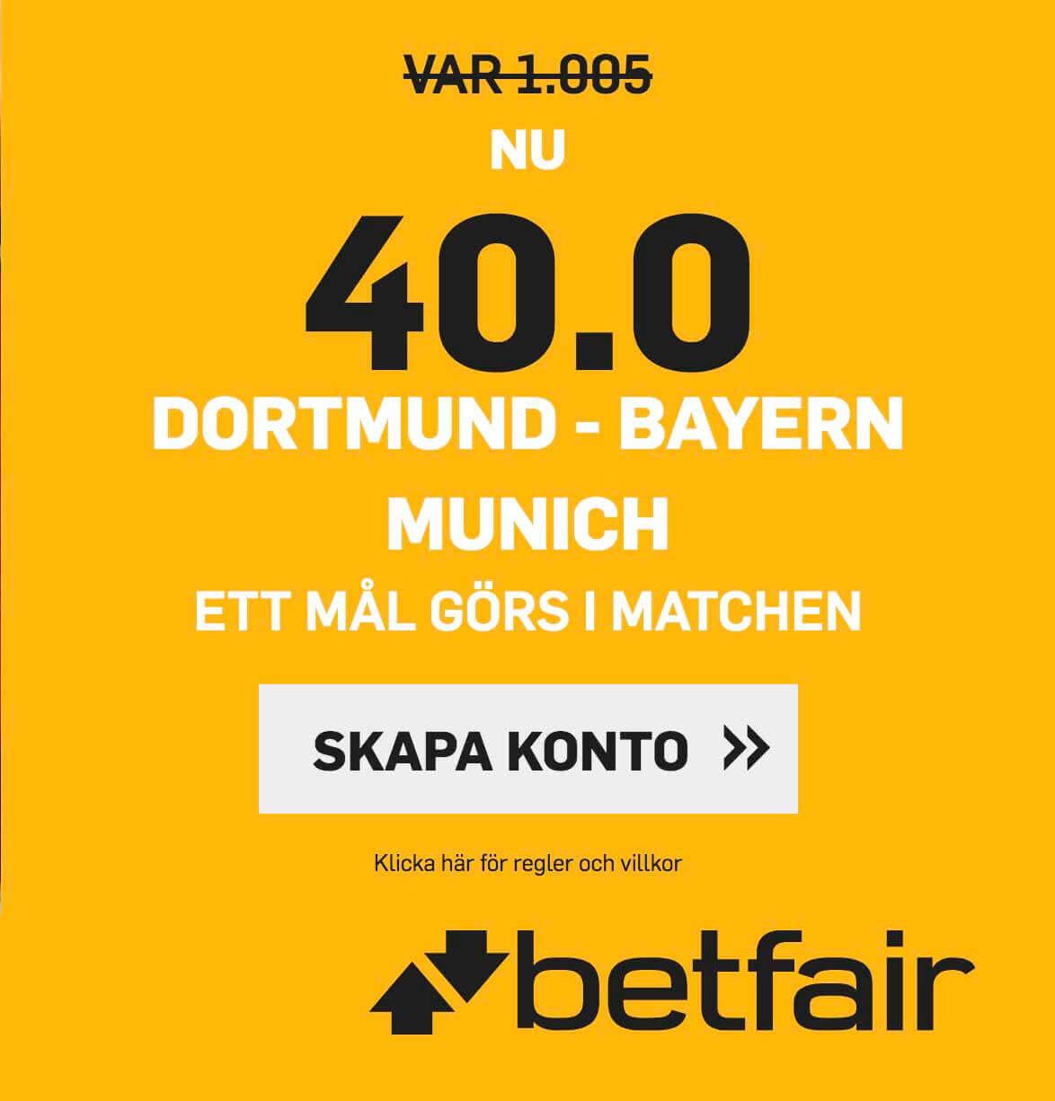 Borussia Dortmund – Bayern München - Högsta oddset 40.0!